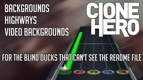 Clone Hero Tutorial- Backgrounds, Highways, and Video Backgrounds!
