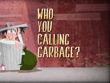 Who You Callin' Garbage? (episode)