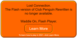 Club Penguin Rewritten Goodbye Flash.png
