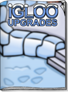Igloo Upgrades Nov 17