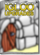 Igloo Upgrades Jun 17