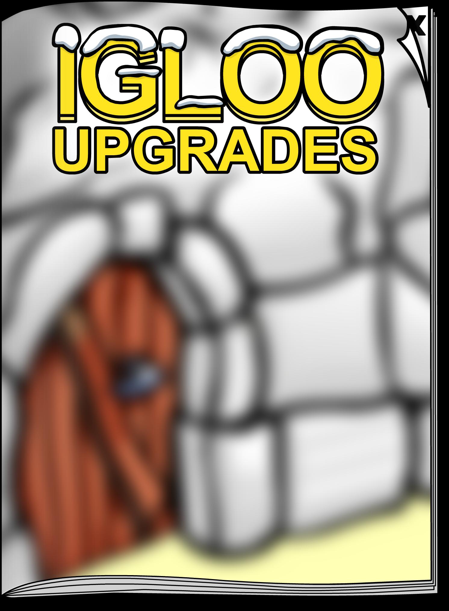 Igloo Upgrades Jun'17