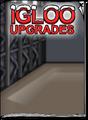 Igloo Upgrades Jun 18