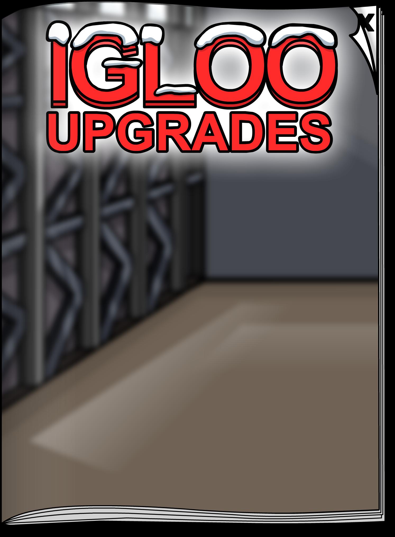 Igloo Upgrades Jun'18