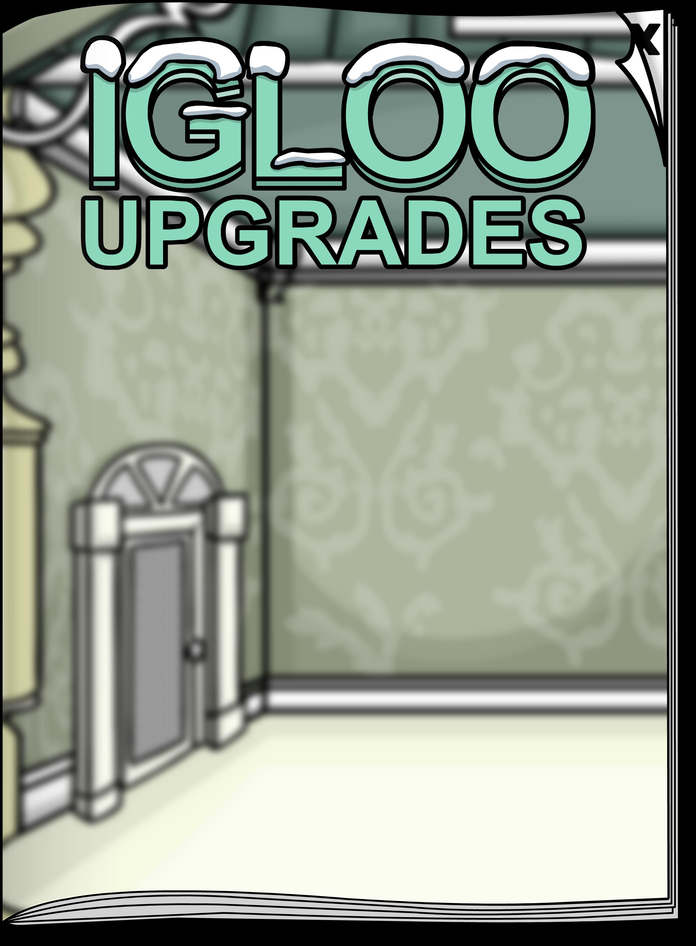 Igloo Upgrades Jan'19