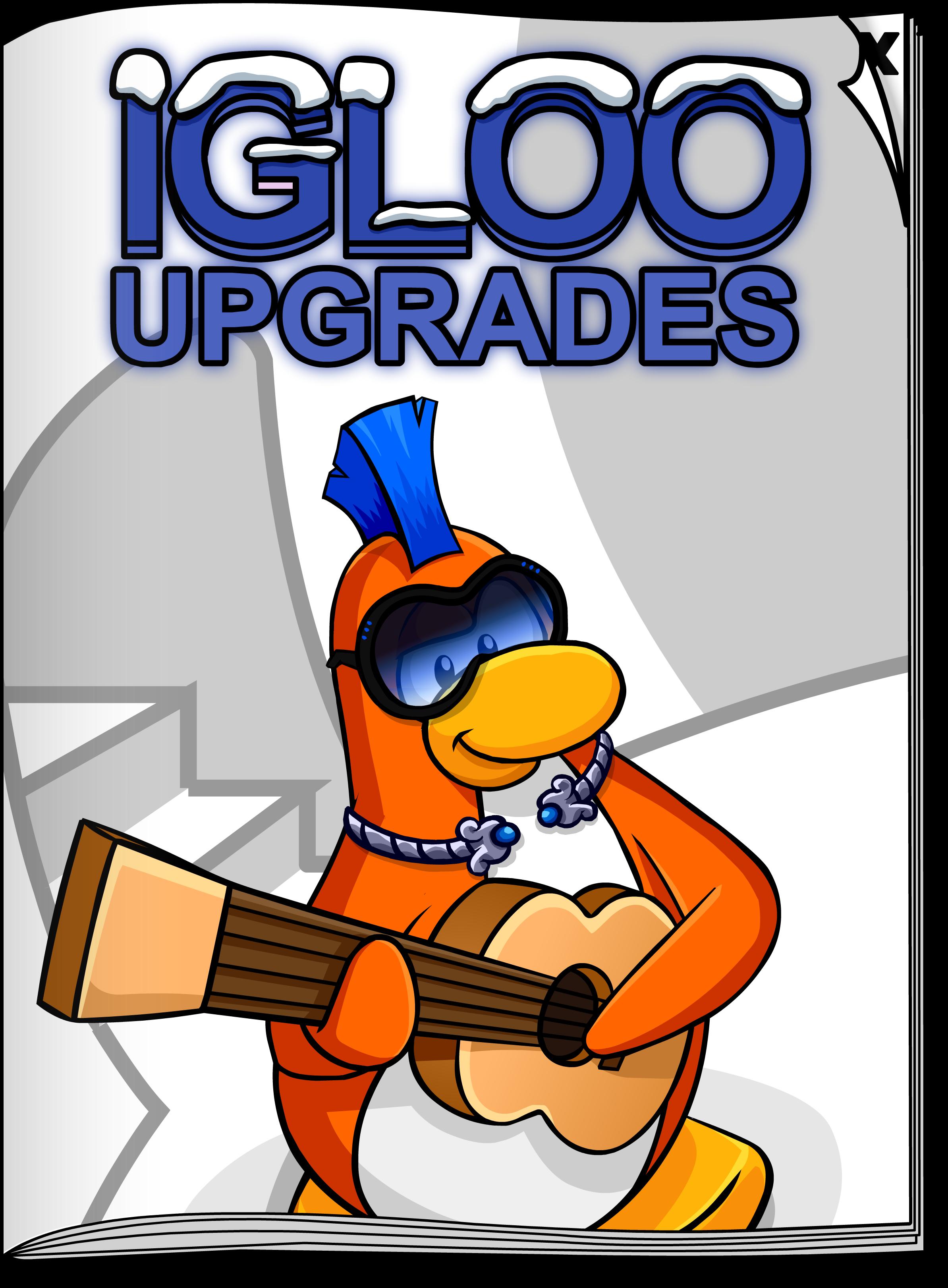 Igloo Upgrades May'20