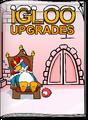 Igloo Upgrades Feb 17