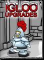 Igloo Upgrades May 17