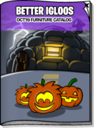 Better Igloos Oct 19