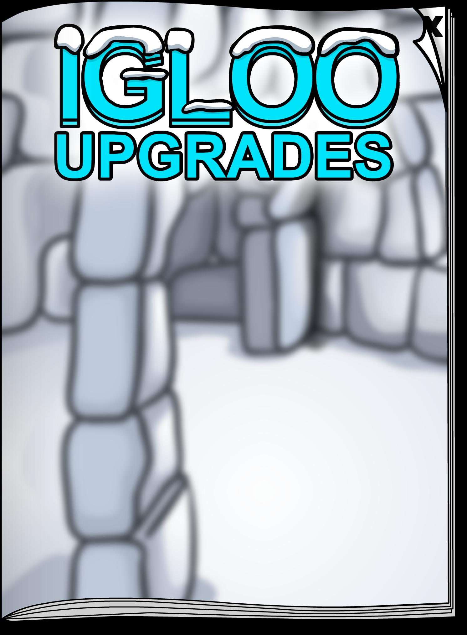 Igloo Upgrades Jan'18