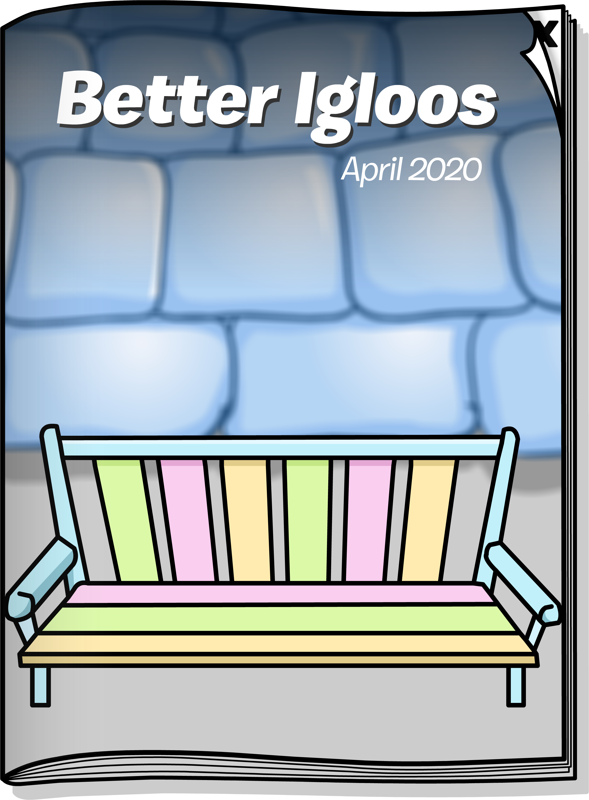 Better Igloos Apr'20