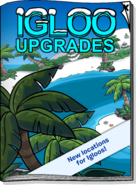 Igloo Upgrades Jul 19
