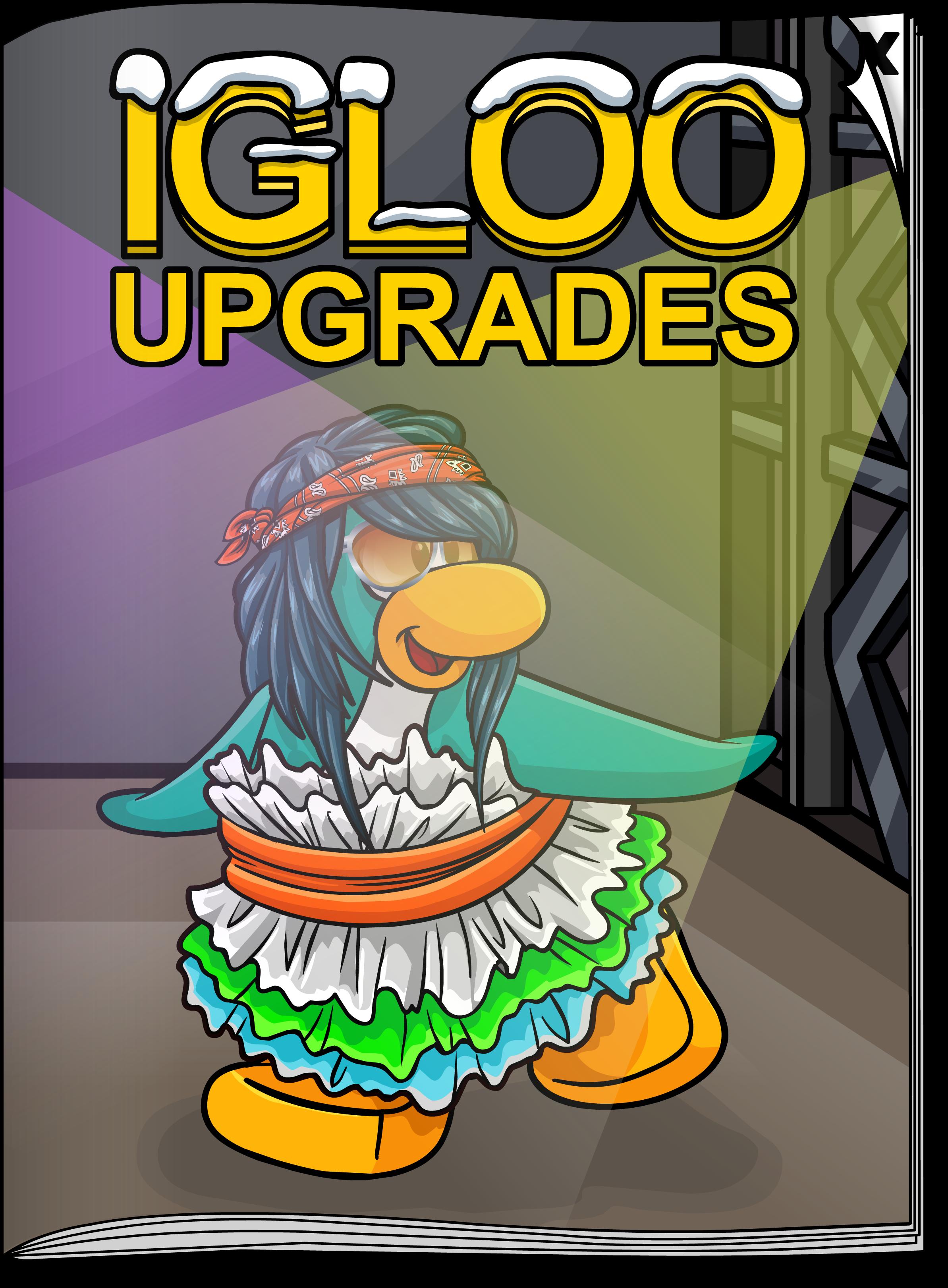 Igloo Upgrades May'19