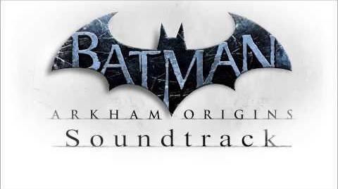 "Batman Arkham Origins Soundtrack - Main Theme (Track 1) ""Main Titles"""