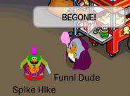 Funni Dude diciendo que se vaya a Spike Hike