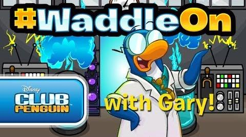 Club Penguin - WaddleOn... with Gary!