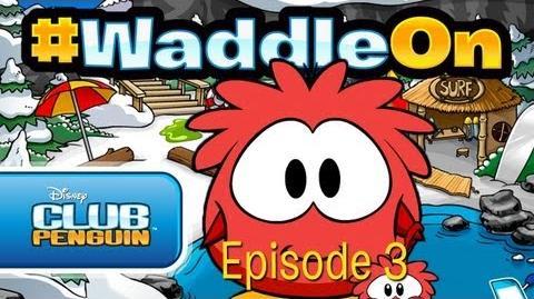 Club_Penguin_WaddleOn_-_Episode_3