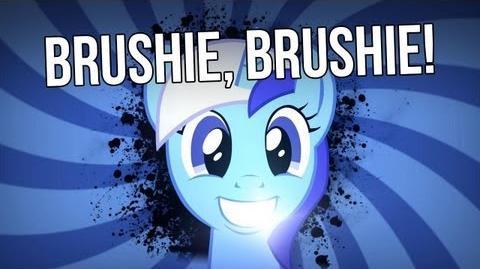 Brushie Brush Brush