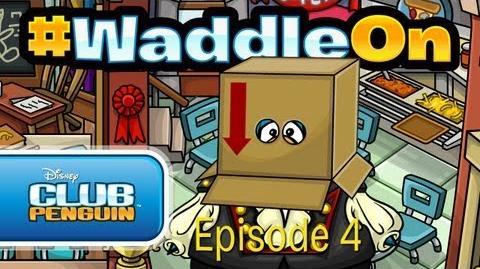 Club_Penguin_WaddleOn_-_Episode_4