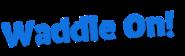 Waddle-on--en 1490736888.0436
