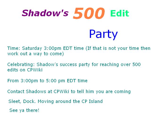Shadows 500th edit party.PNG
