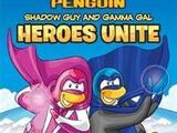 Shadow Guy and Gamma Gal: Heroes Unite!