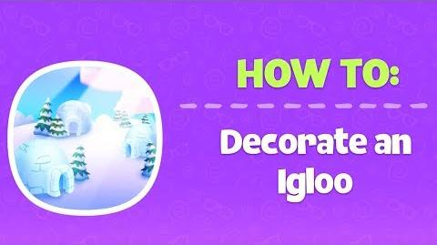 How To Decorate an Igloo - Club Penguin Island