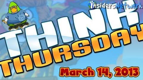 Club Penguin Think Thursday - March 14, 2013