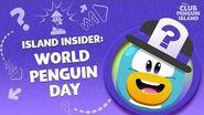 Island Insider World Penguin Day Part 1 Disney Club Penguin Island
