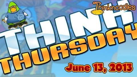 Club Penguin Think Thursday - June 13, 2013