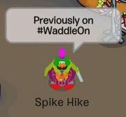 Spike Hike: Anteriormente en