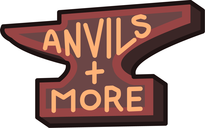 Anvils + More