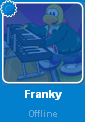 Franky while Offline