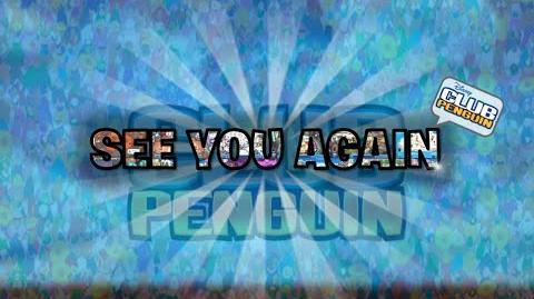 ♪ Club Penguin - See You Again (2005 - 2018) ♪