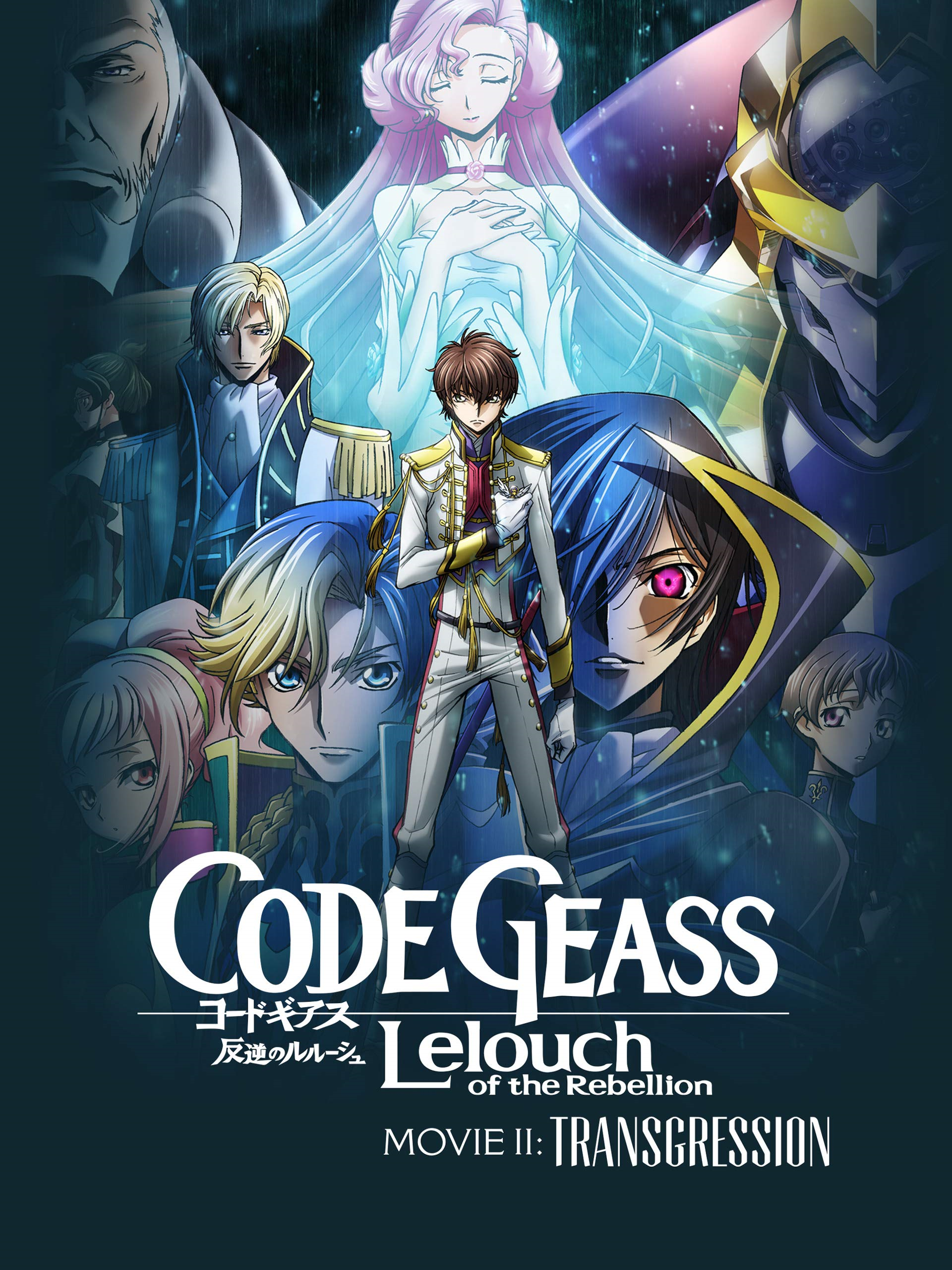 Code Geass: Lelouch of the Rebellion II — Transgression