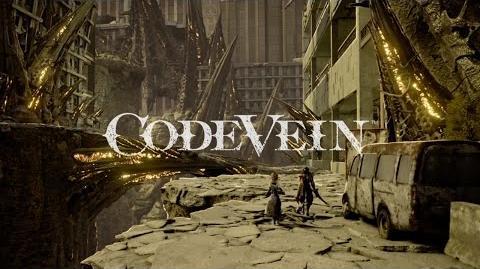 CODE VEIN - First Trailer TBA