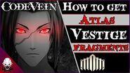 -CV- Ȼøđɇ Vɇɨn- Where To Find All Atlas Vestige Fragments (Guide)
