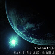 Album Cover - Plan to Take Over the World