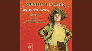 Sophie Tucker - There'll Be Some Changes Made