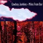 Those Final Feet by Cowboy Junkies