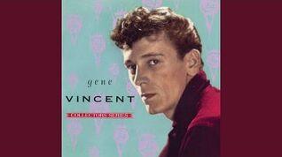 Gene Vincent And His Blue Caps - Be-Bop-A-Lula
