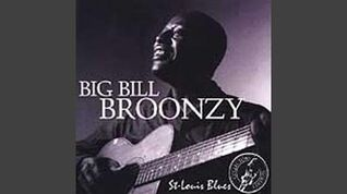 Big Bill Bronzy - Sixteen Tons