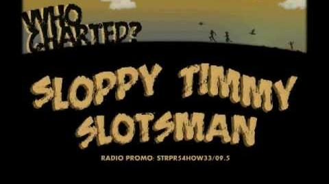 Who Charted? Podcast - Sloppy Timmy Radio Promo