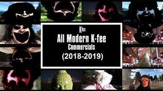 All_Modern_K-fee_Commercials_(2018-2020)