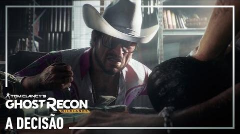 Ghost Recon Wildlands - Trailer a Decisão