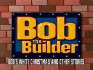 Bob the Builder Bob's White Christmas