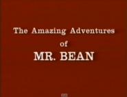 The Amazing Adventures of Mr Bean