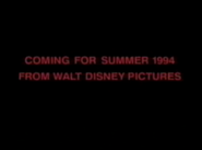 Coming for Summer 1994 from Walt Disney Pictures