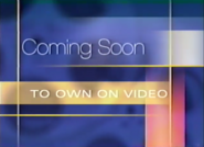Coming Soon To Own On Video 1999