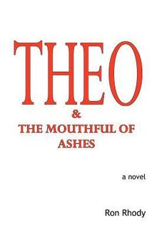 Theo and the Mouthful of Ashes.jpg